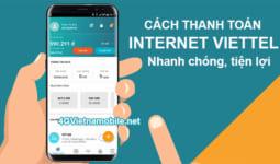 Cách thanh toán cước Internet Viettel nhanh nhất