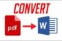 Cách chuyển đổi File PDF Sang Word online không cần cài phần mềm