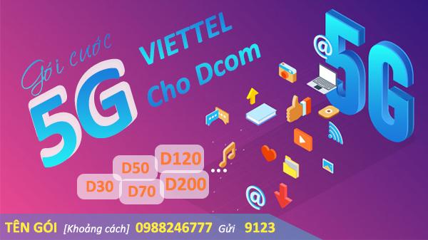 Gói cước 5G Viettel cho Dcom